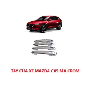 ỐP TAY NẮM CỬA XE MAZDA CX5 ĐỜI 2019 MẠ CROM