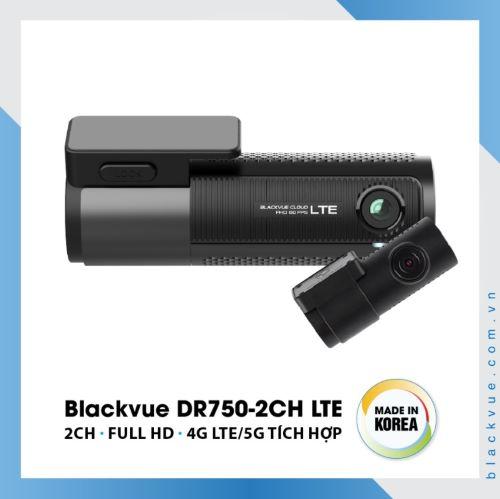CAMERA HÀNH TRÌNH Ô TÔ CAO CẤP BLACKVUE DR750-2CH LTE