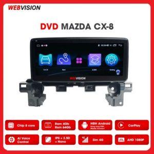 MÀN HÌNH DVD WEBVISION MAZDA CX8 CAO CẤP